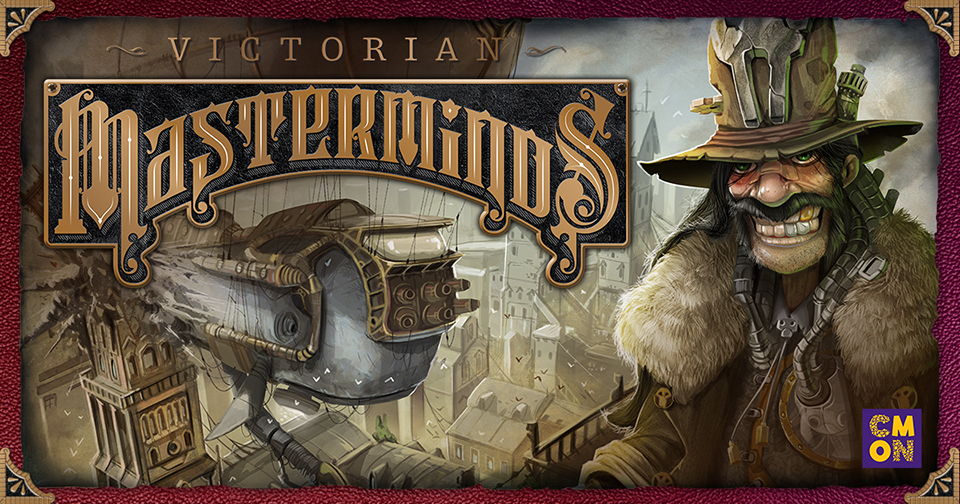 CMON to Publish Antoine Bauza and Eric M. Lang's Victorian Masterminds