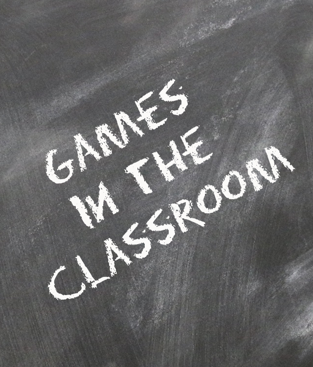 Games in the Classroom