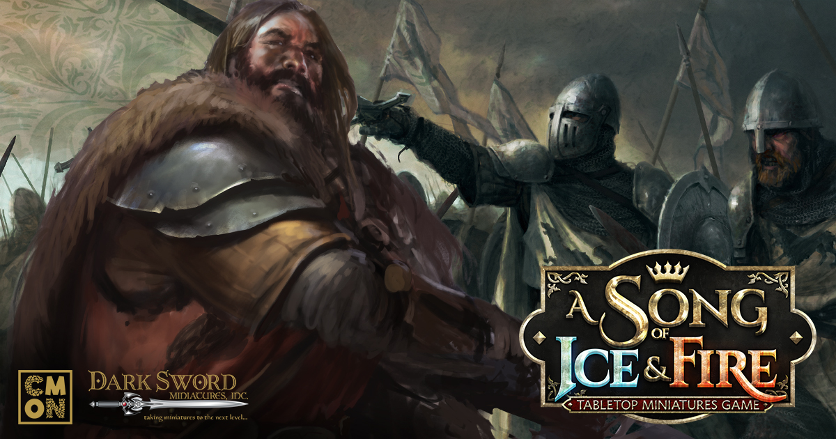 A Song of Ice and Fire: Tabletop Miniatures Game- Leading the Troops into Battle