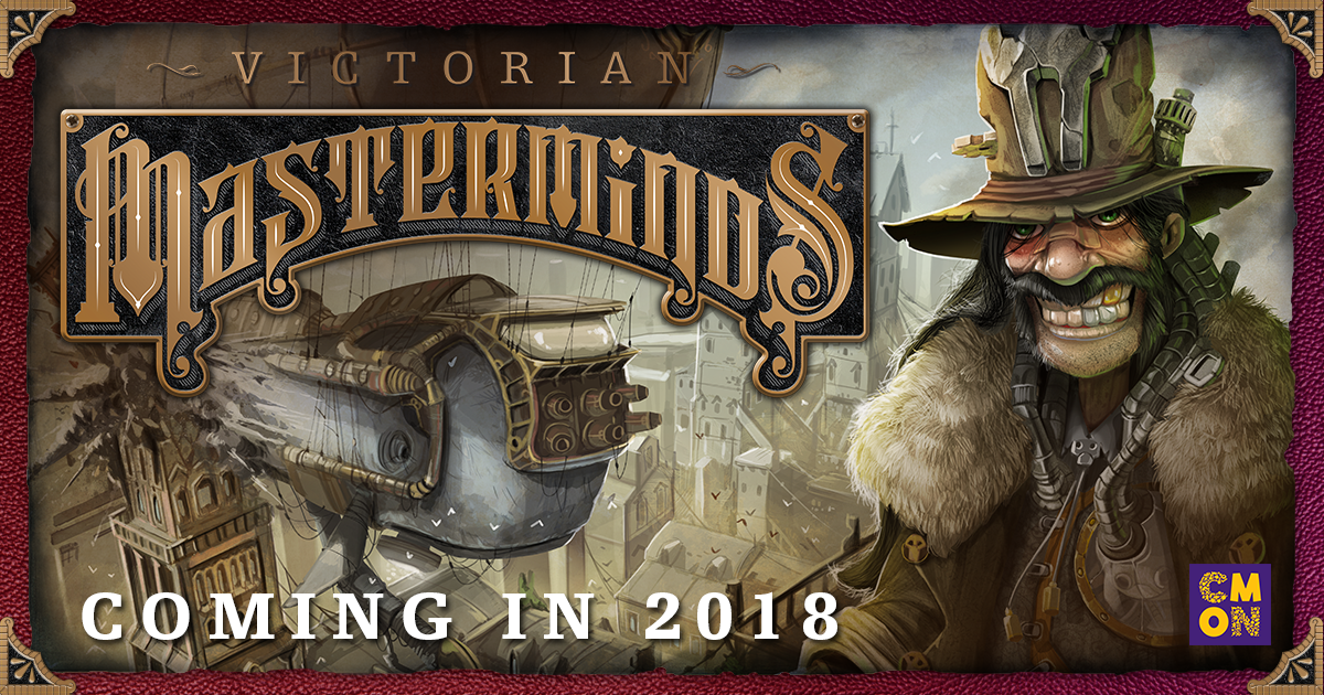 CMON Limited to Publish Antoine Bauza and Eric M. Lang's Victorian Masterminds