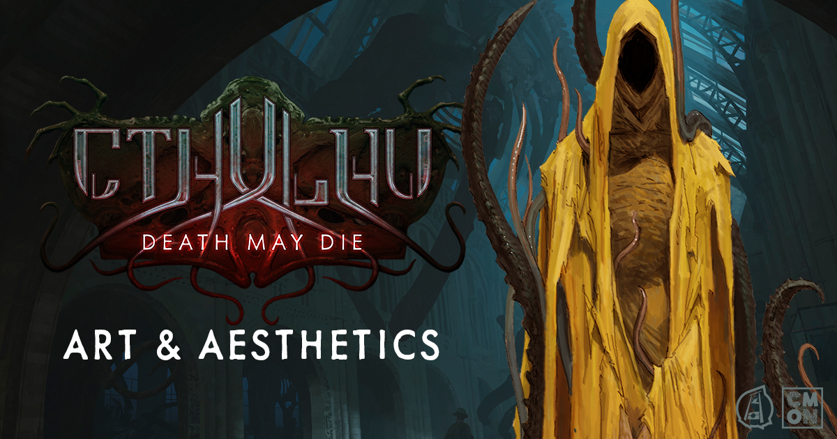 Cthulhu: Death May Die - Art and Aesthetics