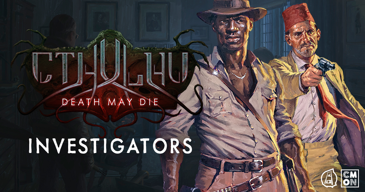 Cthulhu: Death May Die - The Investigators