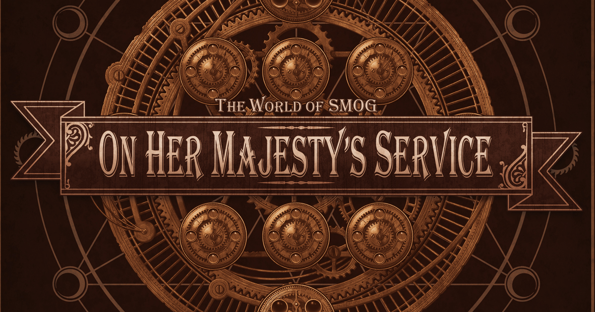 The World of SMOG Part II: On Her Majesty's Service