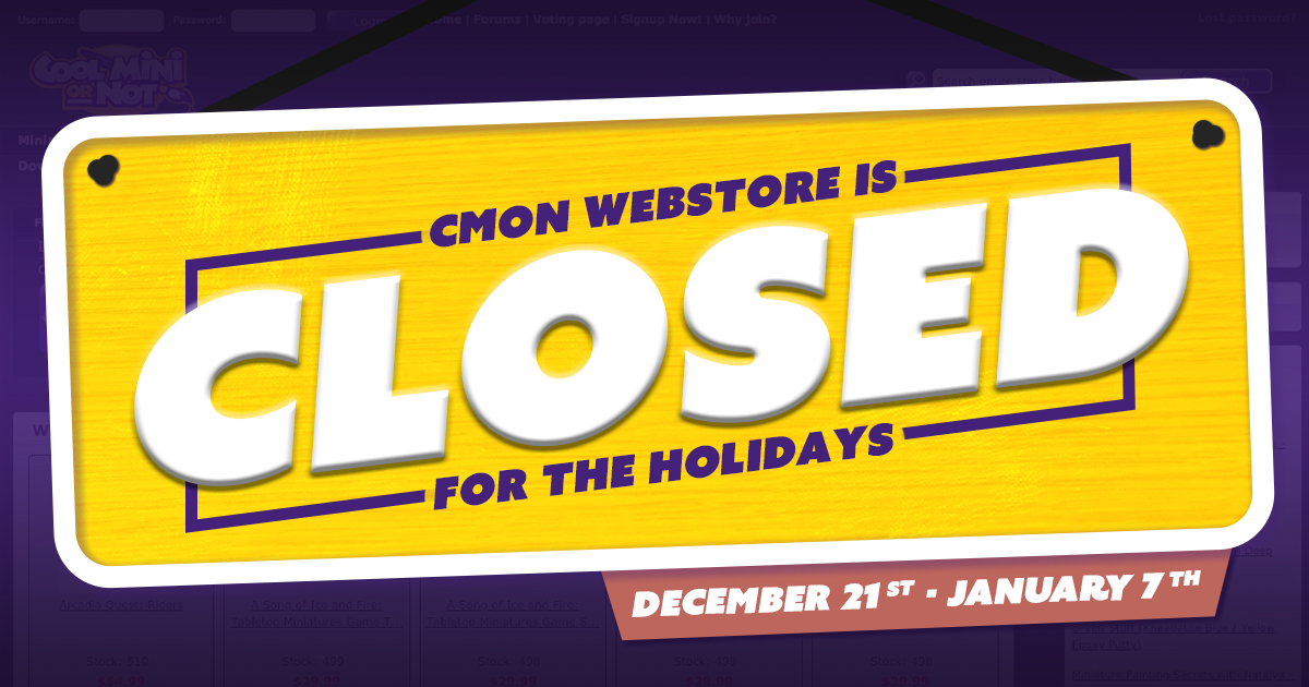 CMON Webshop To Close for the Holidays