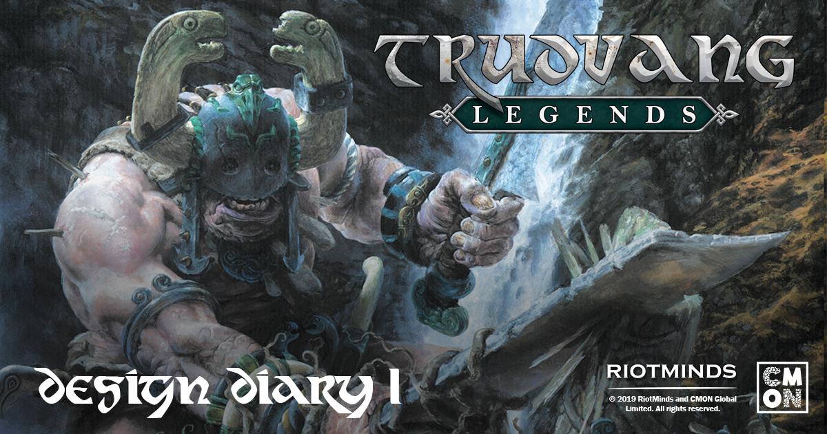 Trudvang Legends Design Diary (Part 1)