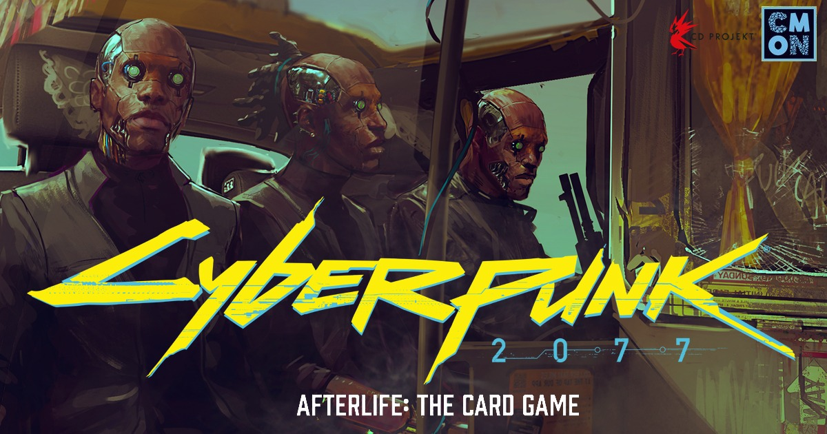 CMON Announces Cyberpunk 2077 – Afterlife: The Card Game