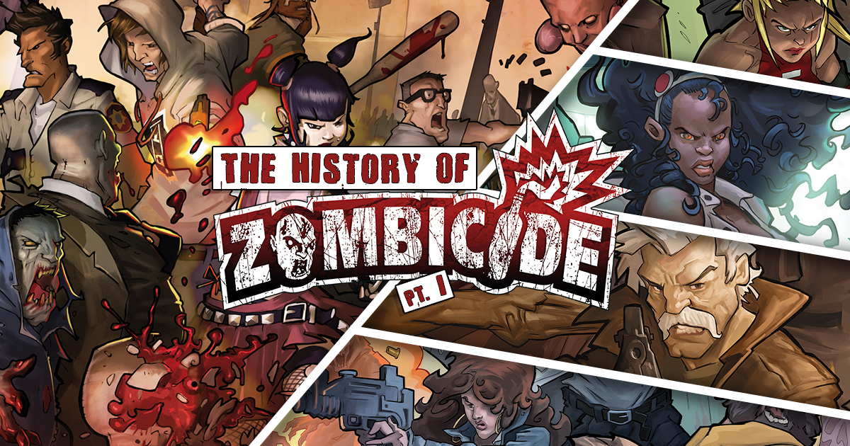The History of Zombicide Part 1: The Early Years