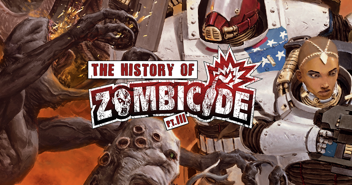 The History of Zombicide Part 3: Zombicide Goes Interstellar