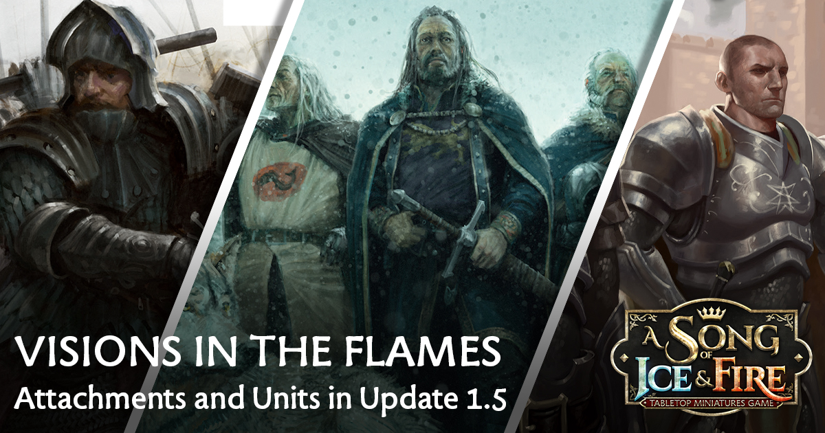 Visions in the Flames: Attachments and Units in Update 1.5