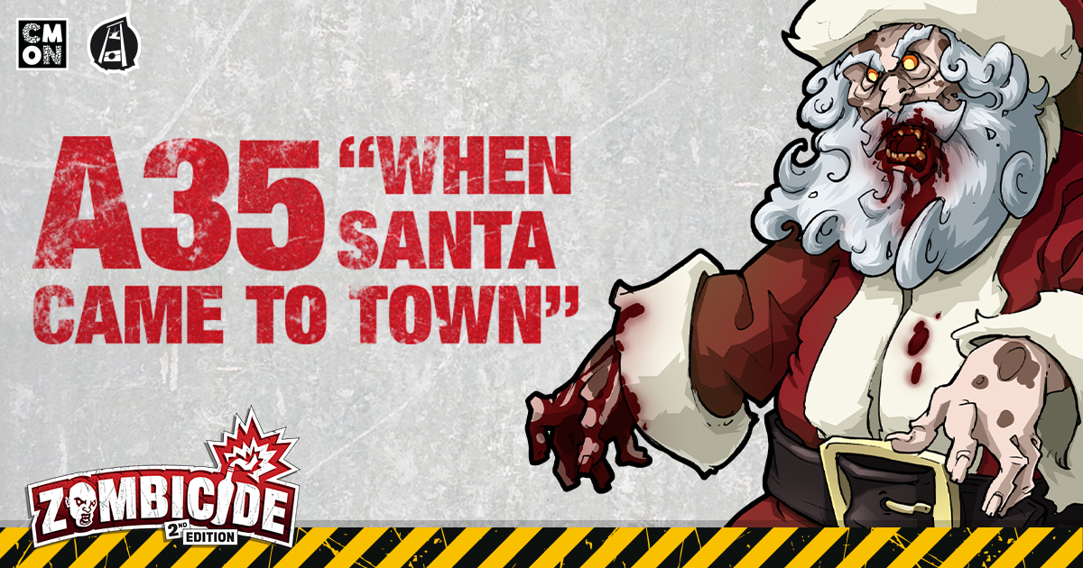 When Santa Came to Town: A Zombicide Special Scenario