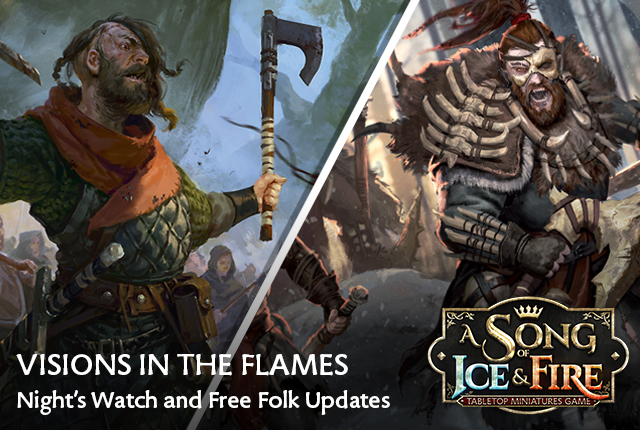 Visions in the Flames: Night's Watch and Free Folk Updates