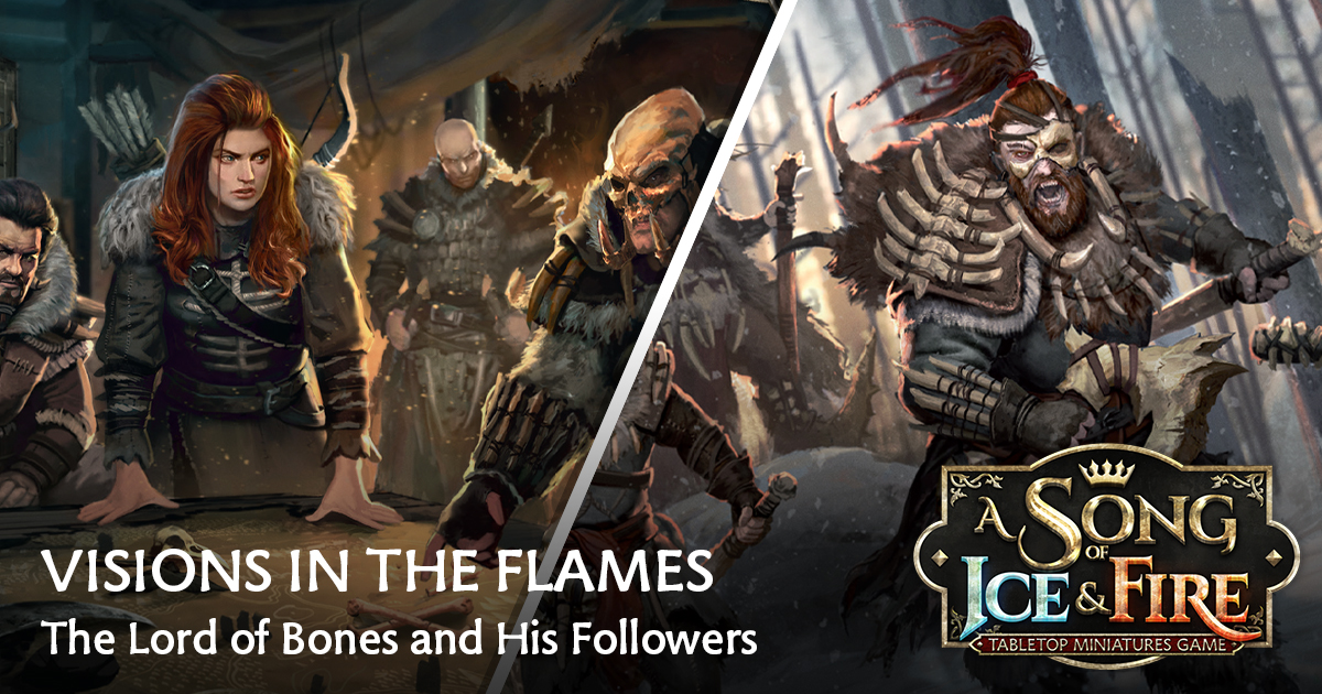 Visions in the Flames: The Lord of Bones and His Followers