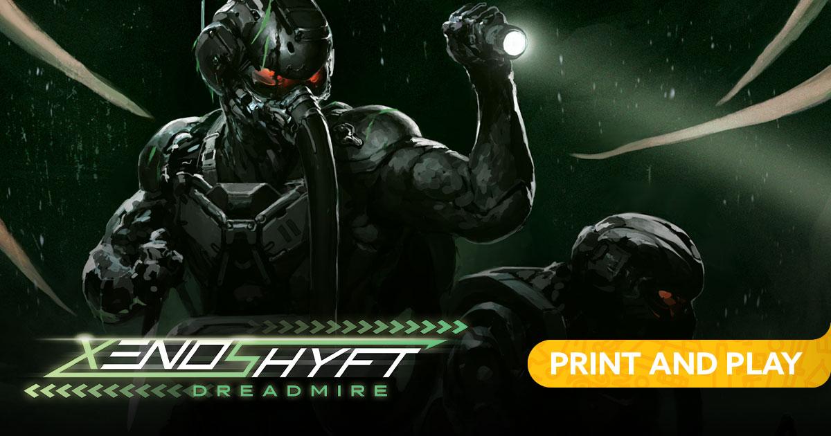 XenoShyft: Dreadmire Print & Play