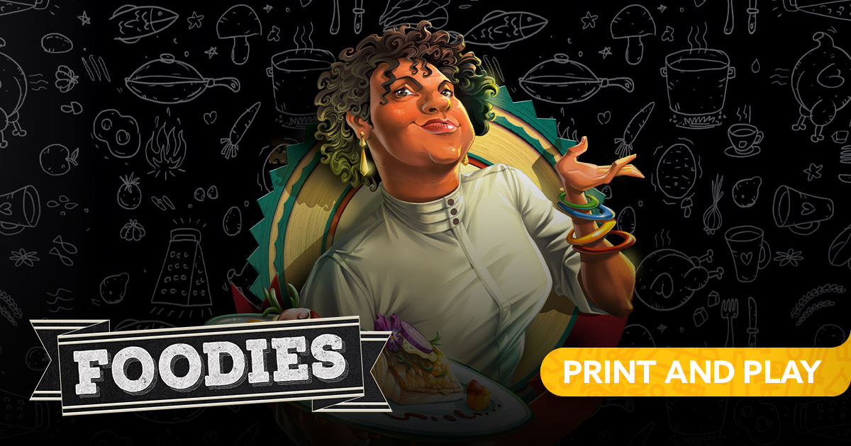 Foodies Print & Play Edition
