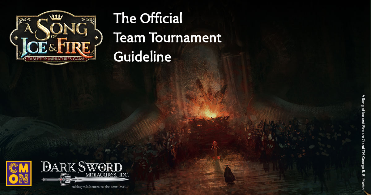 The Official Team Tournament Guideline for A Song of Ice & Fire: TMG