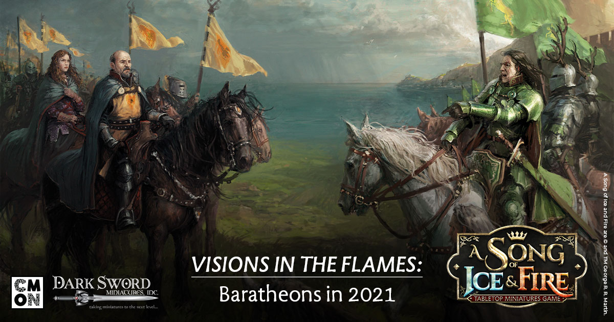 Visions in the Flames: Baratheons in 2021