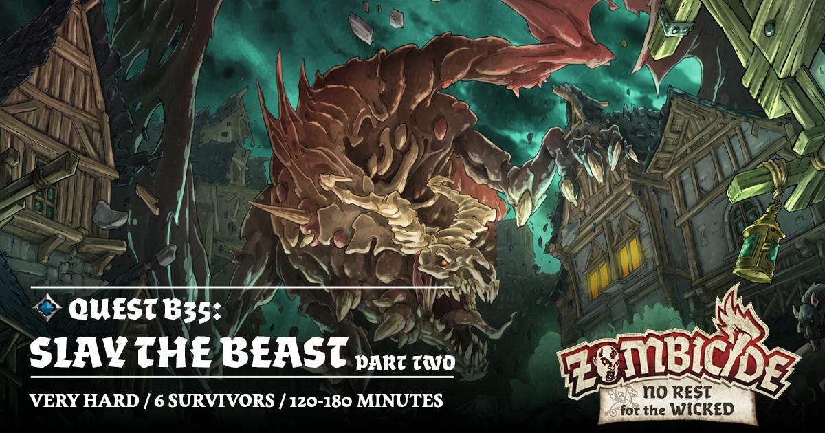 ZombiFriday #53: Slay the Beast - part 2