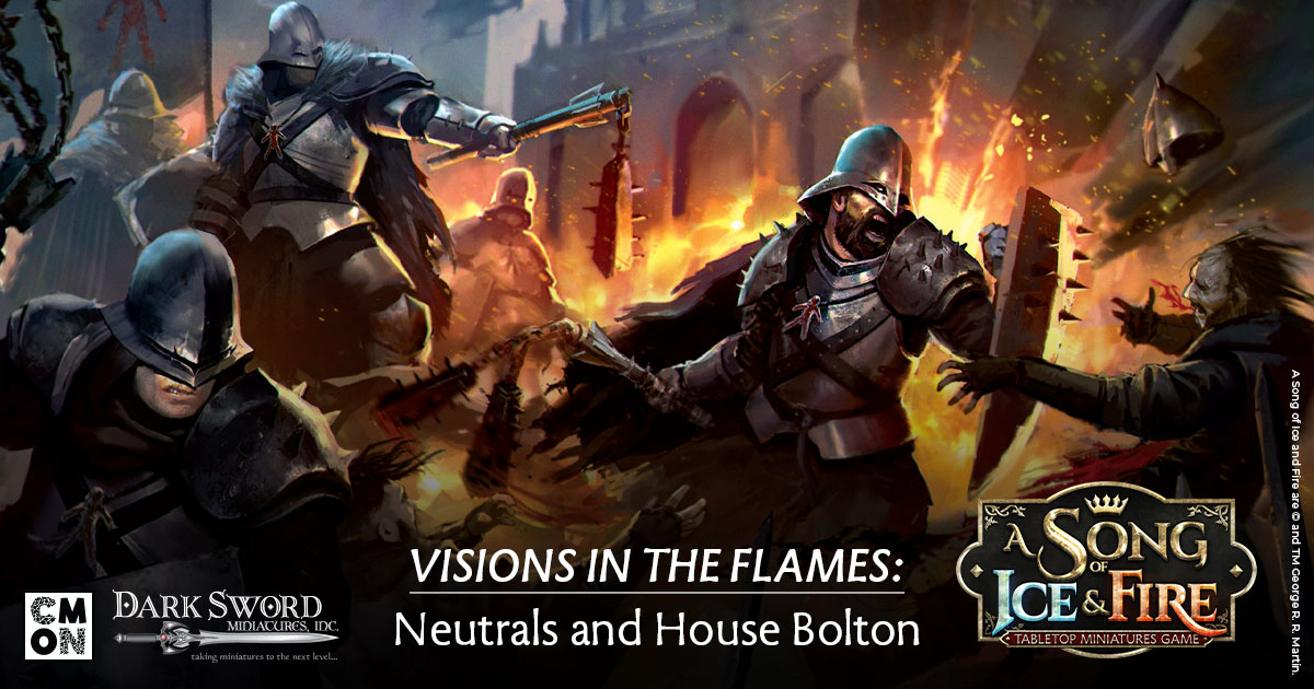 Visions in the Flames: Neutrals and House Bolton