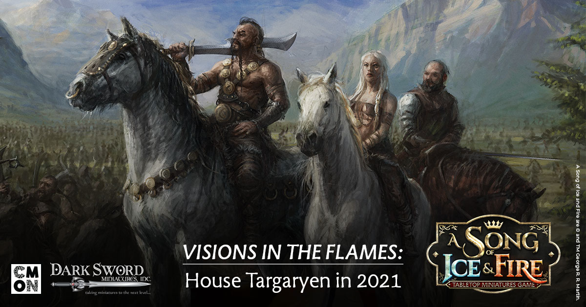 Visions in the Flames: House Targaryen in 2021