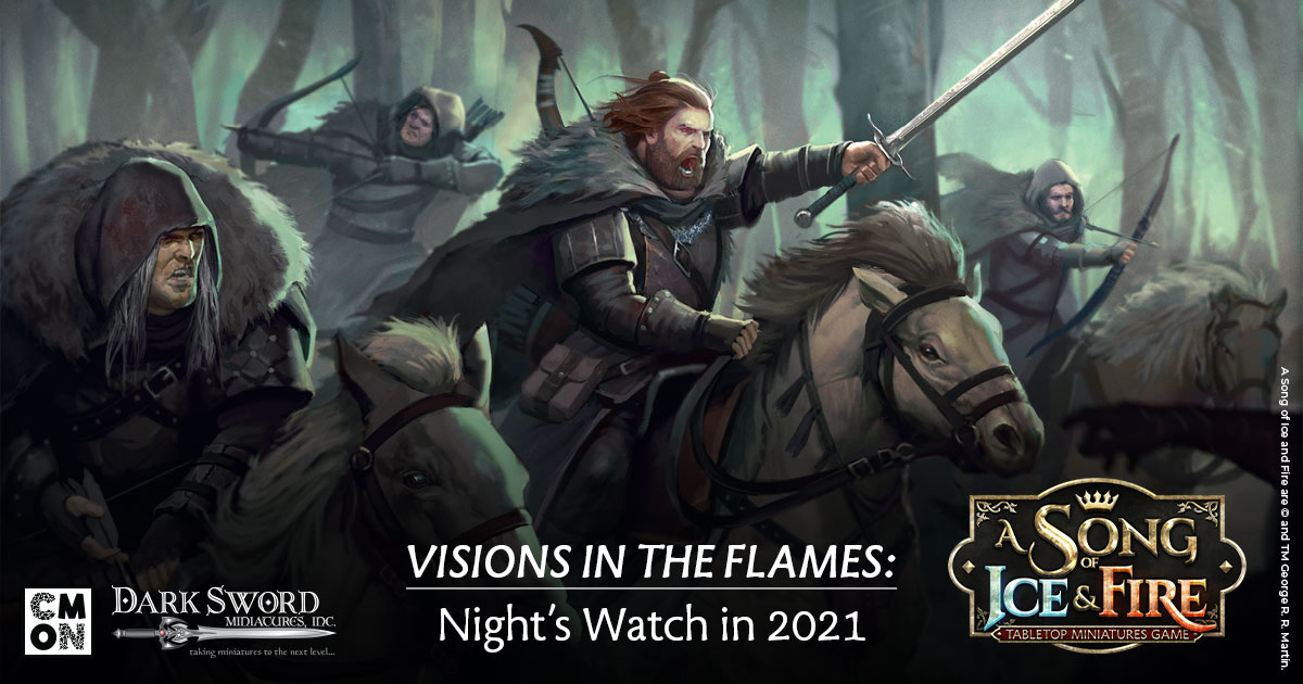 Visions in the Flames: Night's Watch in 2021