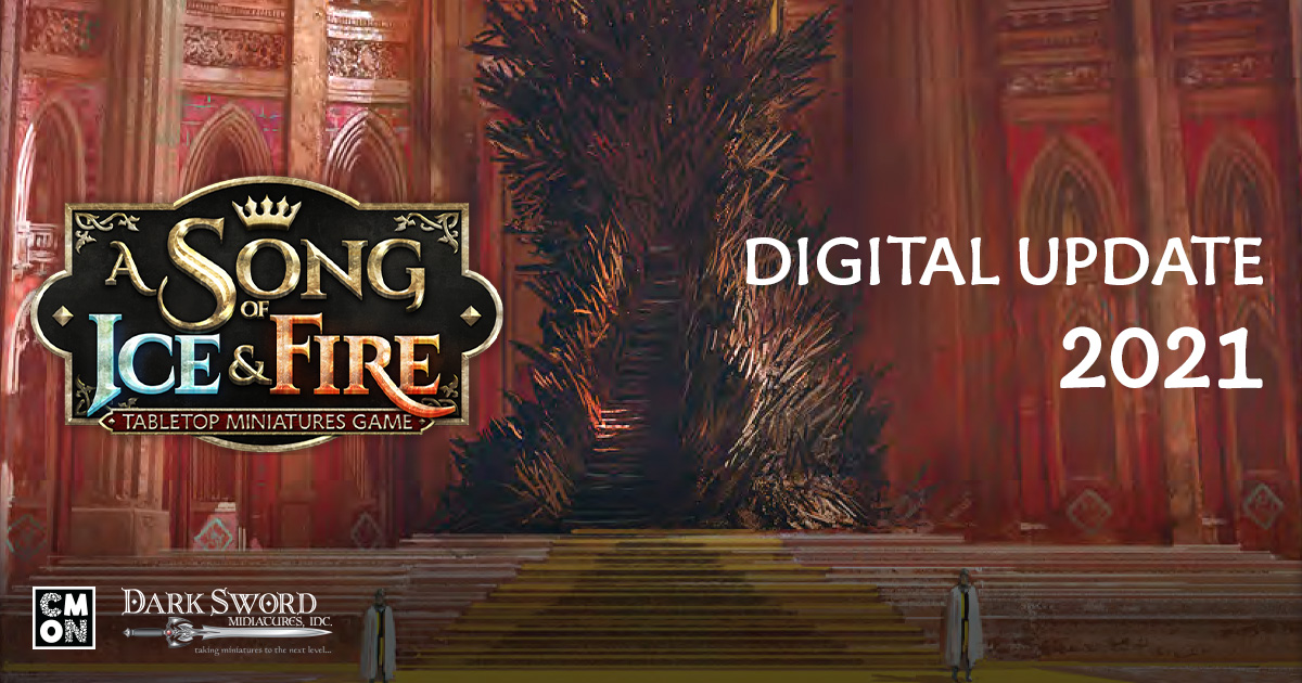 A Song of Ice and Fire: 2021 Digital Updates